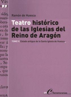 TEATRO HISTÓRICO DE LAS IGLESIAS DEL REINO DE ARAGÓN