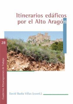 ITINERARIOS EDÁFICOS POR EL ALTO ARAGÓN