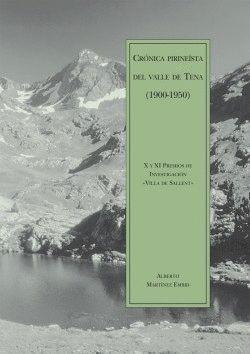 CRÓNICA PIRINEÍSTICA DEL VALLE DE TENA (1900-1950)