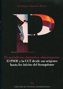 EL SOCIALISMO HISTÓRICO ALTOARAGONÉS