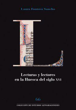 LECTURAS Y LECTORES EN LA HUESCA DEL SIGLO XVI