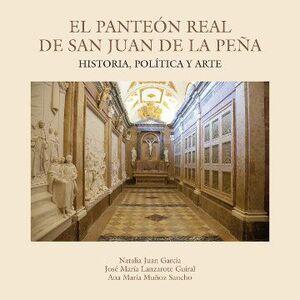 EL PANTEÓN REAL DE SAN JUAN DE LA PEÑA