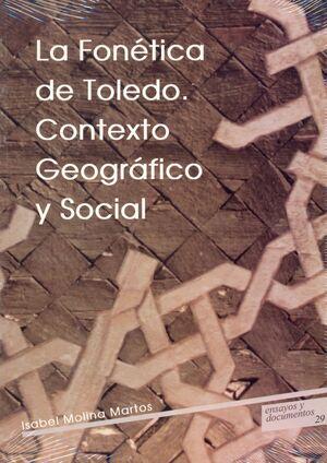 LA FONÉTICA DE TOLEDO : CONTEXTO GEOGRÁFICO Y SOCIAL