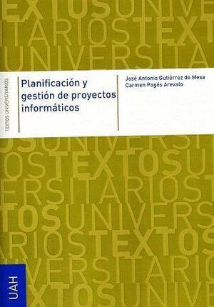 PLANIFICACIÓN Y GESTIÓN DE PROYECTOS INFORMÁTICOS