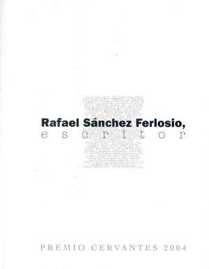 RAFAEL SÁNCHEZ FERLOSIO ESCRITOR