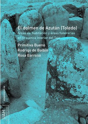 EL DOLMEN DE AZUTÁN (TOLEDO)