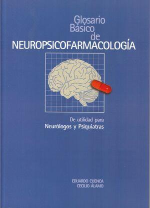 GLOSARIO BÁSICO DE NEUROPSICOFARMACOLOGÍA