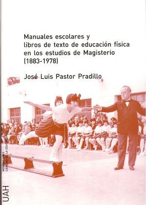 MANUALES ESCOLARES Y LIBROS DE TEXTO DE EDUCACIÓN FÍSICA EN LOS ESTUDIOS DE MAGISTERIO (1833-1978)
