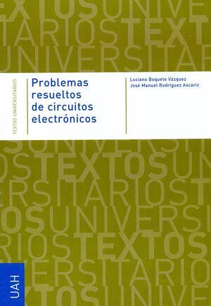 PROBLEMAS RESUELTOS DE CIRCUITOS ELECTRÓNICOS