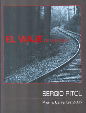 EL VIAJE DE UNA VIDA. SERGIO PITOL