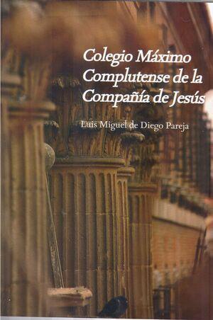 COLEGIO MÁXIMO COMPLUTENSE DE LA COMPAÑÍA DE JESÚS