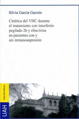 CINÉTICA DEL VHC DURANTE EL TRATAMIENTO CON INTERFERÓN PEGILADO 2B Y RIBAVIRINA EN PACIENTES CON Y S