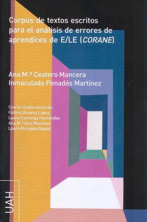 CORPUS DE TEXTOS ESCRITOS PARA EL ANÁLISIS DE ERRORES DE APRENDICES DE E/LE (CORANE)