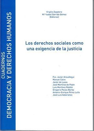 LOS DERECHOS SOCIALES COMO UNA EXIGENCIA DE LA JUSTICIA