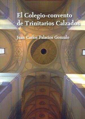 EL COLEGIO-CONVENTO DE TRINITARIOS CALZADOS