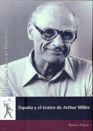 ESPAÑA Y EL TEATRO DE ARTHUR MILLER