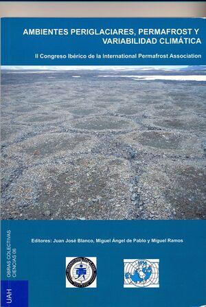 AMBIENTES PERIGLACIARES, PERMAFROST Y VARIABILIDAD CLIMÁTICA