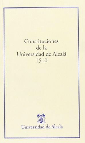 CONSTITUCIONES DE LA UNIVERSIDAD DE ALCALÁ 1510