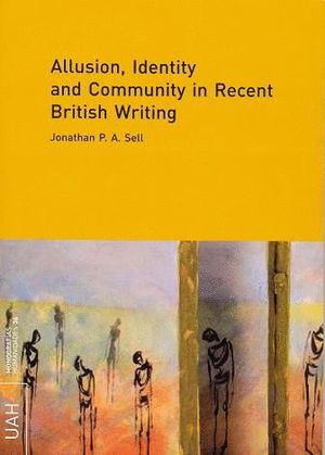 ALLUSION, IDENTITY AND COMMUNITY IN RECENT BRITISH WRITING