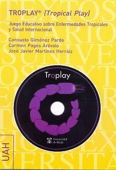 TROPLAY® EDUCACIÓN VIRTUAL SOBRE ENFERMEDADES TROPICALES Y SALUD INTERNACIONAL