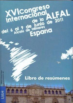 XVI CONGRESO INTERNACIONAL DE LA ALFAL DEL 6 AL 9 DE JUNIO 2011