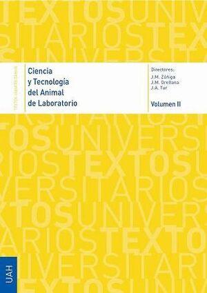 CIENCIA Y TECNOLOGÍA DEL ANIMAL DE LABORATORIO VOL. II