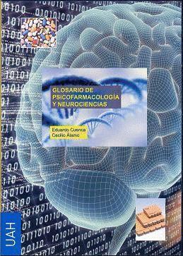 GLOSARIO DE PSICOFARMACOLOGÍA Y NEUROCIENCIAS