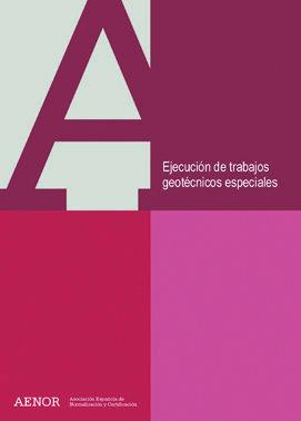 EJECUCIÓN DE TRABAJOS GEOTÉCNICOS ESPECIALES