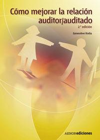 CÓMO MEJORAR LA RELACIÓN AUDITOR/AUDITADO