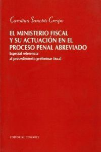 EL MINISTERIO FISCAL Y SU ACTUACIO