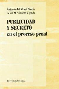 PUBLICIDAD Y SECRETO EN EL PROCESO