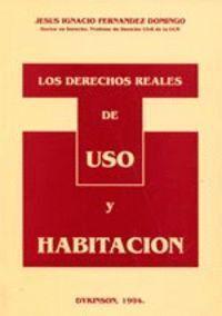 LOS DERECHOS REALES DE USO Y HABITACION