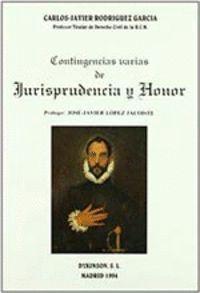 CONTINGENCIAS VARIAS DE JURISPRUDENCIA Y HONOR