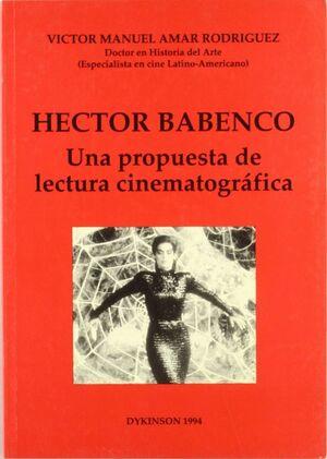 HECTOR BABENCO. UNA PROPUESTA DE LECTURA CINEMATOGRÁFICA.