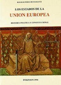 LOS ESTADOS DE LA UNION EUROPEA (HISTORIA POLTICA Y CONSTITUCIONAL)