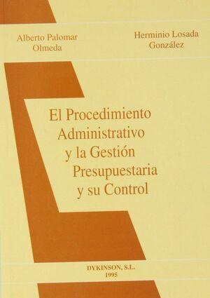 EL PROCEDIMIENTO ADMINISTRATIVO Y LA GESTION PRESUPUESTARIA Y SU CONTROL