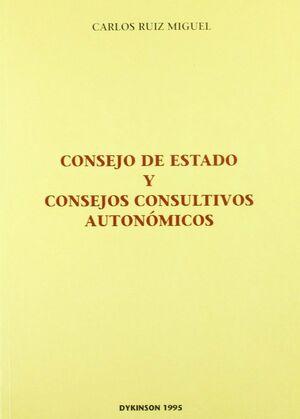 CONSEJO DE ESTADO Y CONSEJOS CONSULTIVOS AUTONÓMICOS