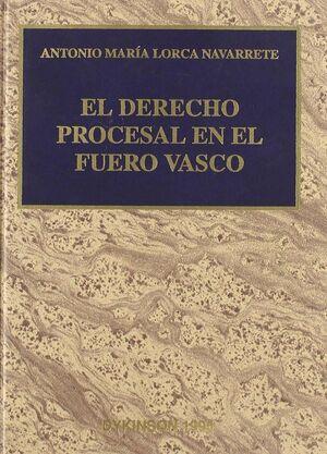 EL DERECHO PROCESAL EN EL FUERO VASCO