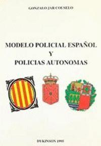 MODELO POLICIAL ESPAÑOL Y POLICAS AUTÓNOMAS