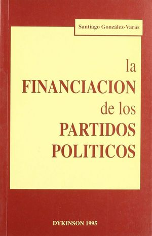 LA FINANCIACION DE LOS PARTIDOS POLITICOS