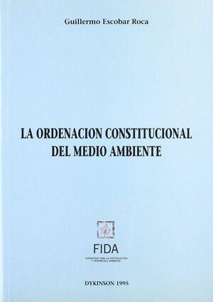 ORDENACION CONSTITUCIONAL DEL MEDIO AMBIENTE