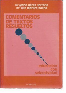 COMENTARIOS DE TEXTOS RESUELTOS EDUCACIÓN COU-SELECTIVIDAD