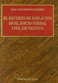 EL RECURSO DE APELACION EN EL JUICIO VERBAL CIVIL DE TRAFICO