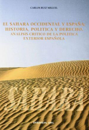 SAHARA OCCIDENTAL Y ESPAÑA: HISTORIA, POLITICA Y DERECHO