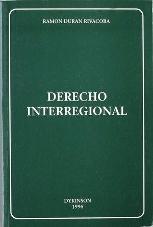 DERECHO INTERREGIONAL