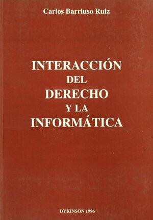 INTERACCION DEL DERECHO Y LA INFORMATICA