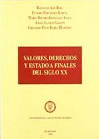 VALORES, DERECHOS Y ESTADO A FINALES DEL SIGLO XX