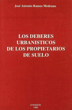 LOS DEBERES URBANISTICOS DE LOS PROPIETARIOS DE SUELO
