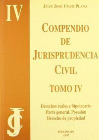 DERECHOS REAL E HIPOTECARIO, PARTE GENERAL, POSESIÓN Y DERECHO DE PROPIEDAD