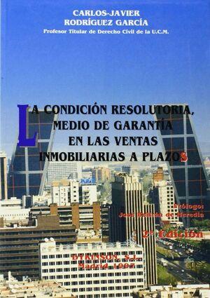 LA CONDICION RESOLUTORIA, MEDIO DE GARANTIA EN LAS VENTAS INMOBILIARIAS A PLAZOS